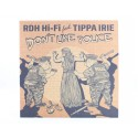 RDH Hi-Fi ft. TIPPA IRIE - Don't Like Police / Natural...